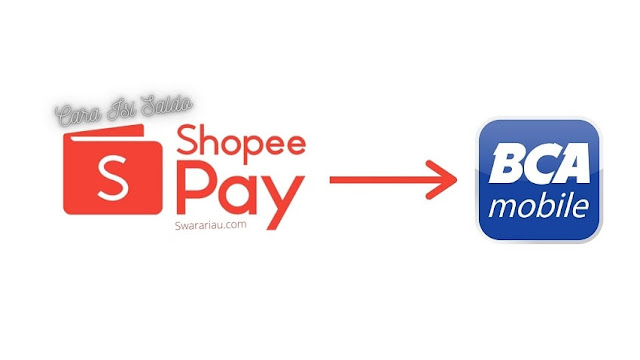 Cara Isi Saldo Shopeepay via mBanking BCA