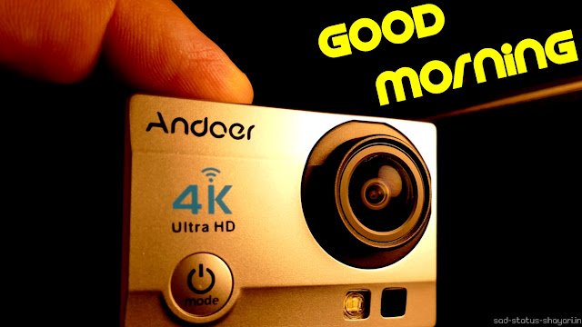 Good morning images 4k camera