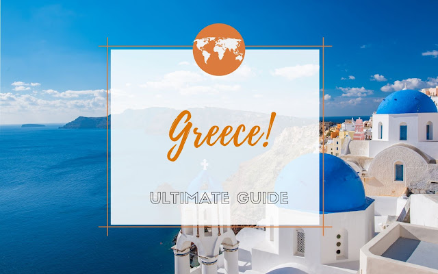 Greece Travel Guide 2020: Stunning places to visit in Greece