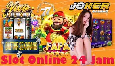 Slot Online 24 Jam
