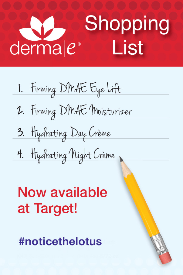 Try derma e® and #NOTICETHELOTUS Now At Target!