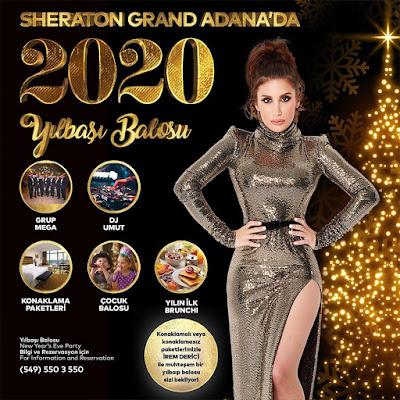 Sheraton Grand Adana Yılbaşı Programı 2020 Menüsü irem derici adana yılbaşı konseri
