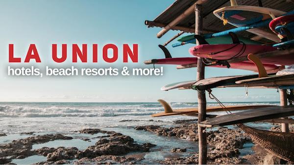 HOTELS IN LA UNION BEACH RESORTS