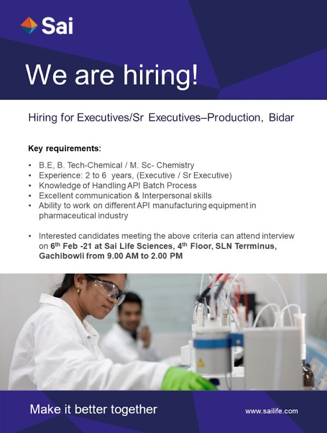 Sai Life Sciences | Walk-in interview for Production on 6th Feb 2021