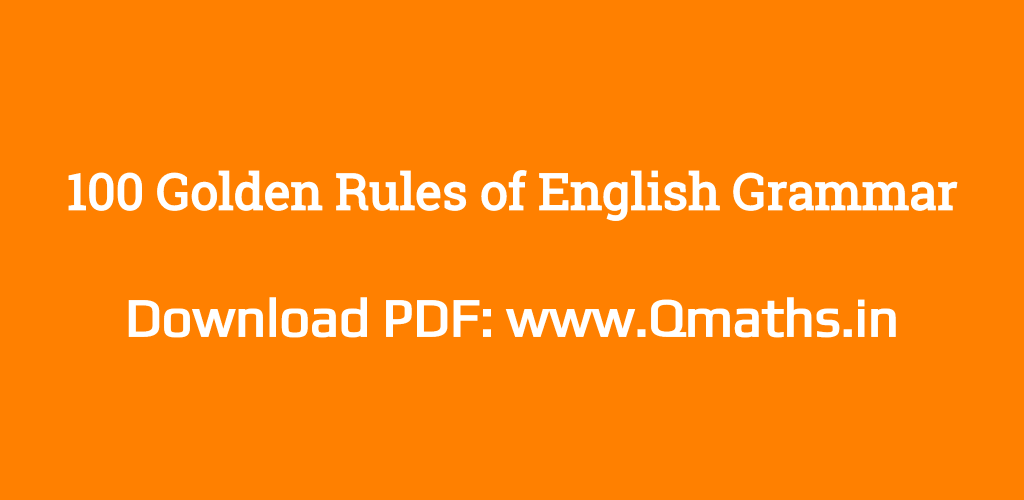 100 Golden Rules of English Grammar For Error Detection and sentence
