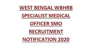 WEST BENGAL WBHRB SPECIALIST MEDICAL OFFICER SMO RECRUITMENT NOTIFICATION 2020 1371 GOVT JOBS ONLINE