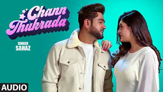 Chann Thukrada Lyrics - Sahaz