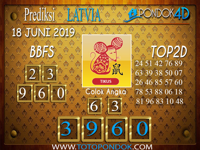 Prediksi Togel LATVIA PONDOK4D 19 JUNI 2019