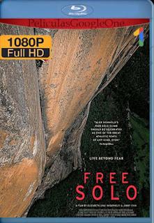 Free Solo[2018] [1080p BRrip] [Latino- Ingles] [GoogleDrive] LaChapelHD