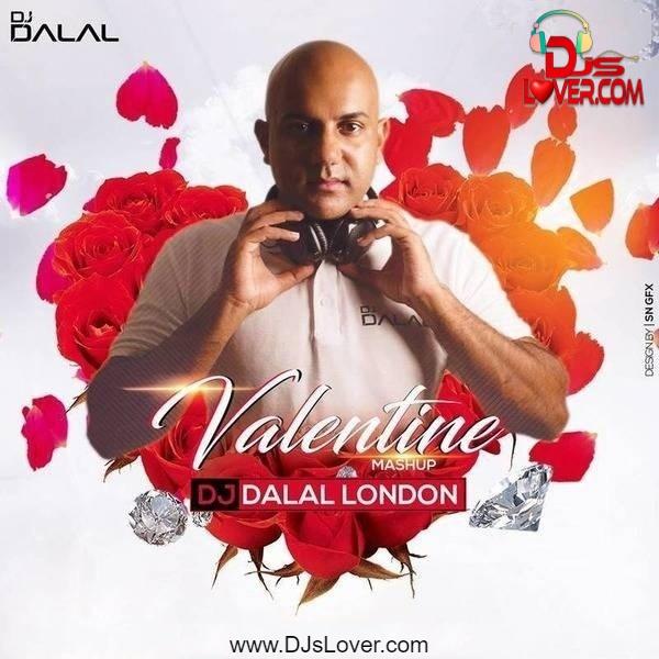 Valentine Mashup 2021 DJ Dalal London