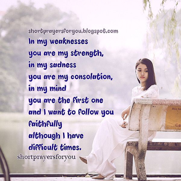 Lord, I need your strength short prayer, facing problems, image with prayer