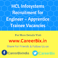 HCL Infosystems Recruitment for Engineer – Apprentice Trainee Vacancies