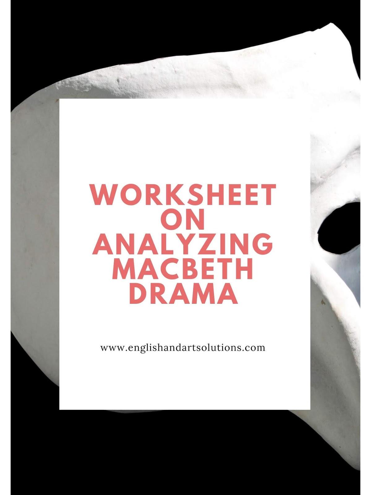 English And Art Solutions Worksheet Onyzing Macbeth
