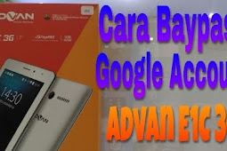 File Bypass FRP Akun Google Advan E1C 3G via SP Flashtool Work 100%