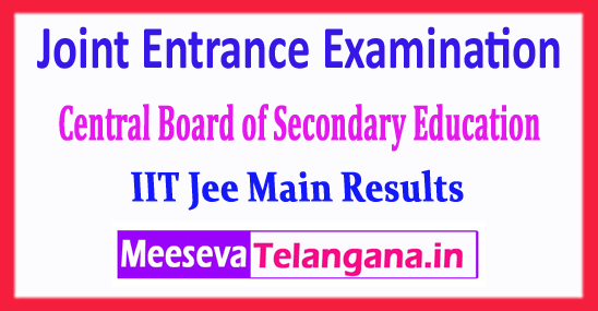IIT JEE Main Joint Entrance Examination Central Board 2018 Results Download