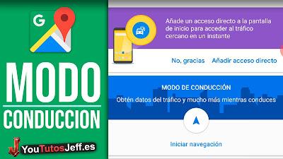 ver modo conduccion google maps