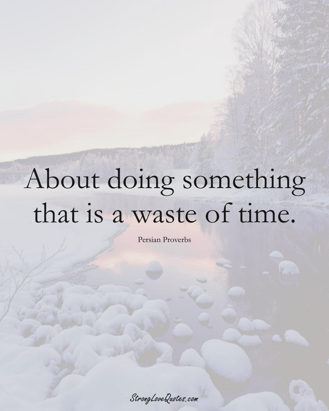 About doing something that is a waste of time. (Persian Sayings);  #aVarietyofCulturesSayings