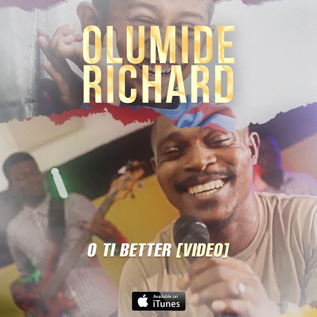 Olumide Richard Premieres Visuals for - 'O Ti Better' || @olumiderichard