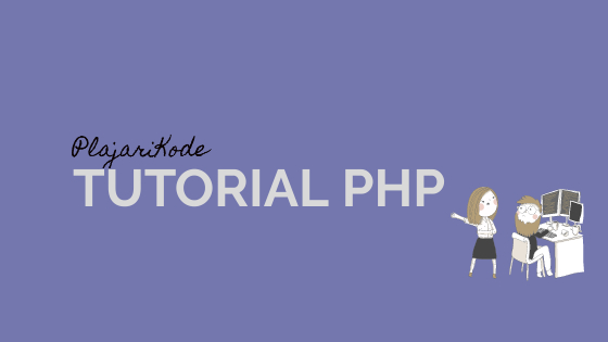 PlajariKode - Tutorial PHP
