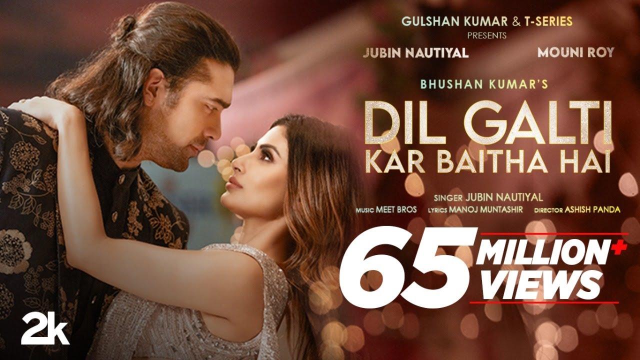 Dil Galti Kar Baitha Hai Lyrics in Hindi - Jubin Nautiyal ft. Danish Sabri