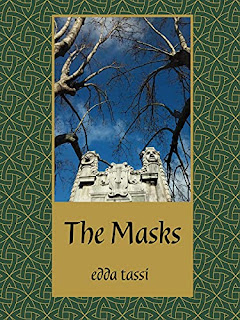 The Masks - Nothing that happens is important, because they tell you what doesn't happen by Edda Tassi - book promotion companies