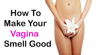 how to make your vagina smell good,how to get rid of vaginal odor,how to smell good down there,how to get rid of vaginal smell,how to smell good,how to smell good all day,vaginal smell,vagina,how to make y vagina smell and taste delicious,smell,how to get rid of vaginal odor fast,how to get rid of smelly discharge,vaginal odor,vaginal,how to make body smell good