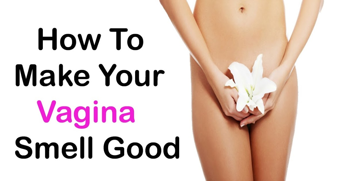 How To Make Vagina Smell Better-2834