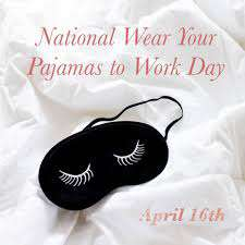 Wear Pajamas to Work Day Wishes Images download