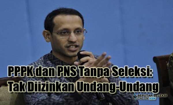 PPPK dan PNS Tanpa Seleksi: Tak Diizinkan Undang-Undang