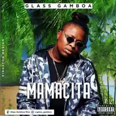 Glass Gamboa - Mamacita [ 2019 ]