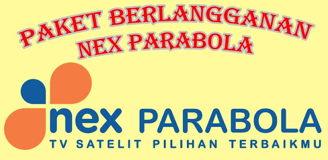Paket Berlangganan Nex Parabola