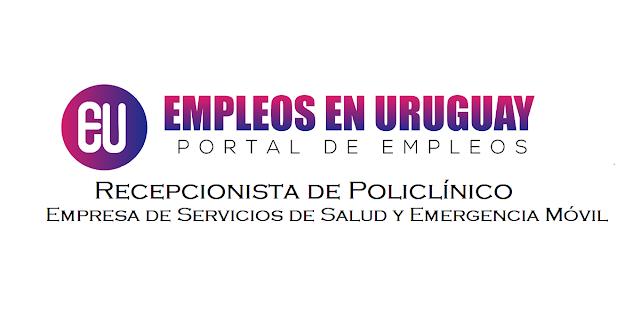trabajo en montevideo Recepcionista de Policlínico – Para Cubrir Guardias