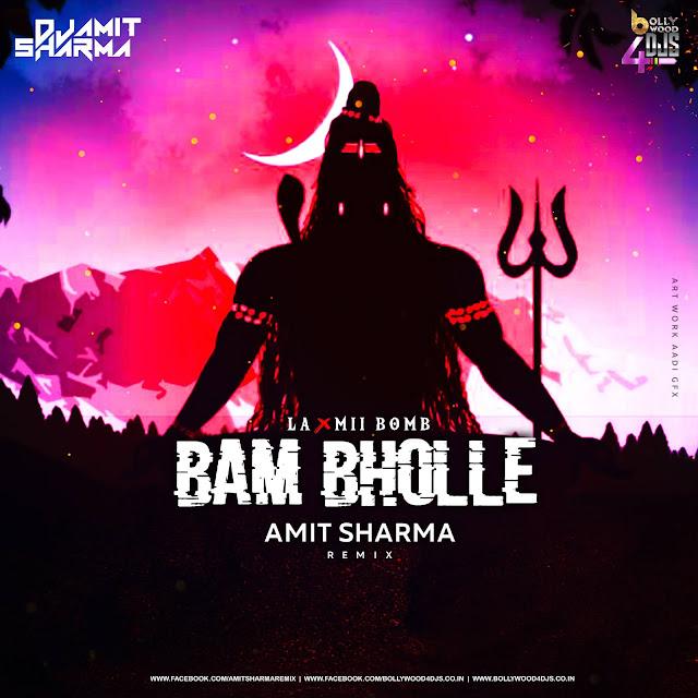 Bam Bholle - Amit Sharma Remix