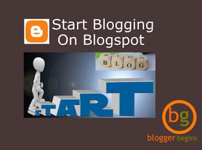 Start Blogging On Blogger or Blogspot