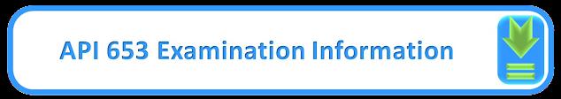 API 653 Examination Information