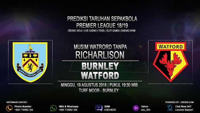 Prediksi Bola Burnley VS Watford 19 Agustus 2018