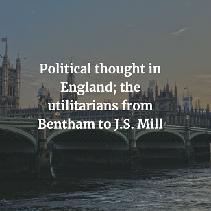 the utilitarians from Bentham