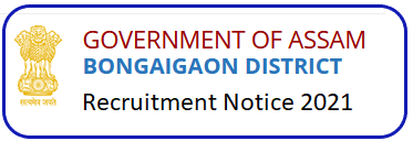 DC Bongaigaon Gaonburha Recruitment 2021
