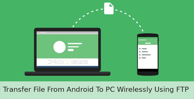 How to Transfer Files from Android to PC via FTP (File Transfer Protocol)