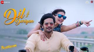 Dil Dariyan Lyrics - Prassthanam  - Ankit Tiwari and Deepali Sathe