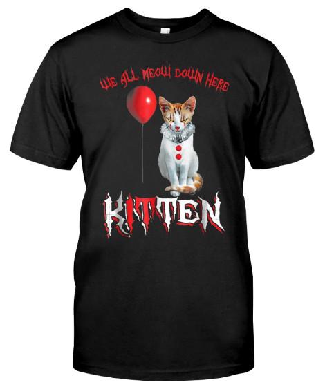 We All MEOW Down Here Clown Cat Kitten Halloween Hoodie, We All MEOW Down Here Clown Cat Kitten Halloween sweatshirt, We All MEOW Down Here Clown Cat Kitten Halloween T Shirts,