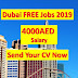 dubai jobs with visa and accommodation 2019| jobs in dubai for foreigners.