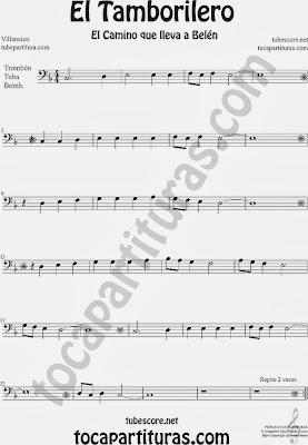 Partitura de El Tampolirero para Trombón, Tuba Elicón y Bombardino El niño del Tambor Villancico Carol Of the Drum Sheet Music for Trombone, Tube, Euphonium Music Scores