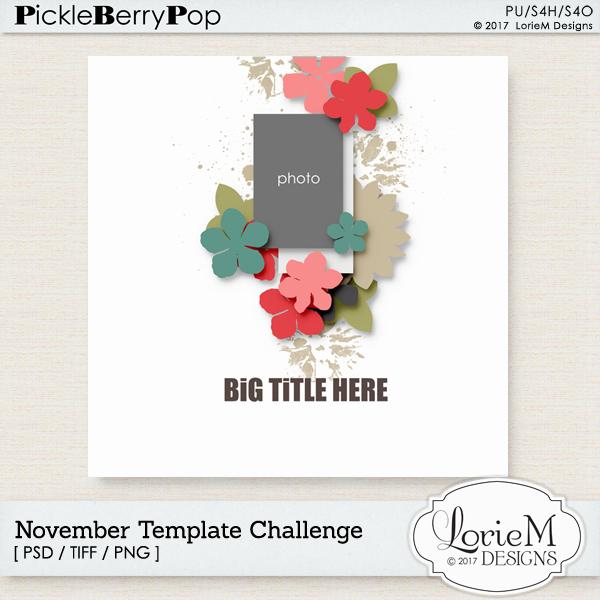 https://pickleberrypop.com/forum/forum/monthly-mojo/monthly-mojo-november-2017/243904-november-2017-extra-template-challenge