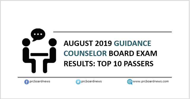 RESULT: August 2019 Guidance Counselor board exam top 10 passers