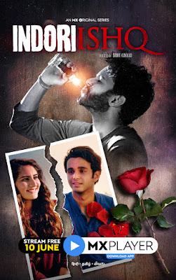Indori Ishq (2021) Season 01 Hindi Complete WEB Series 720p HDRip x265 HEVC