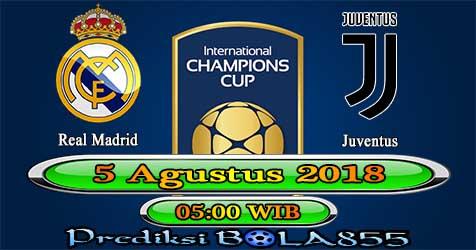 Prediksi Bola855 Real Madrid vs Juventus 5 Agustus 2018