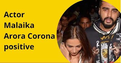 Actor Malaika Arora Corona positive