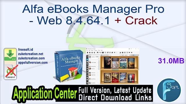 Alfa eBooks Manager Pro – Web 8.4.64.1 + Crack