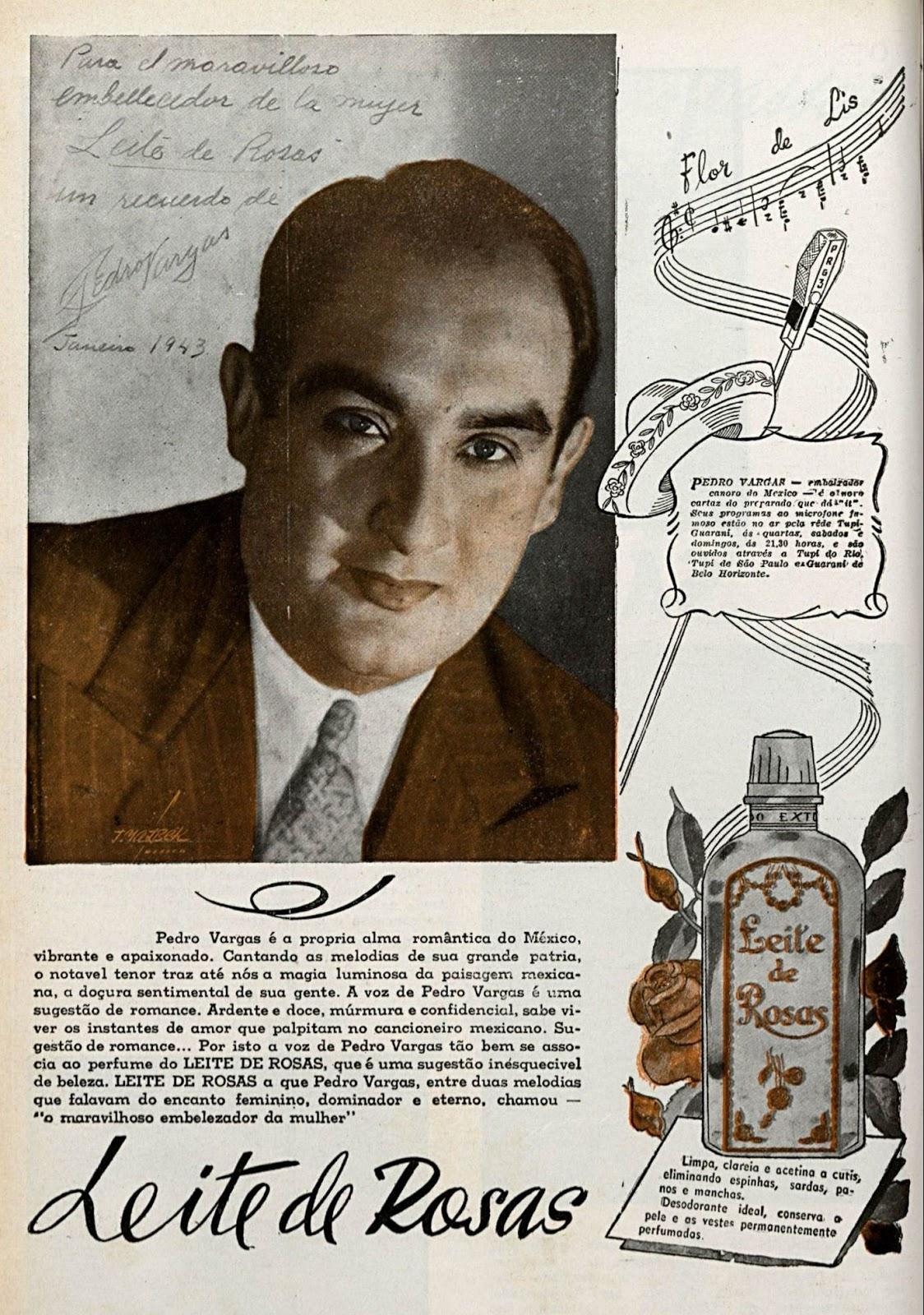 Propaganda antiga do Leite de Rosas veiculada em 1943 com o cantor Pedro Vargas